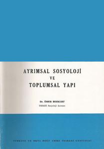 Ayrımsal Sosyoloji ve Toplumsal Yapı